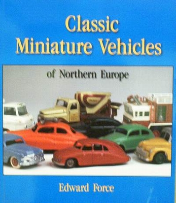 Classic Miniature Vehicles of Northern Europe