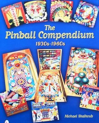 The Pinball Compendium 1930s - 1960s - Price Guide