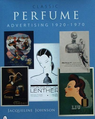 Classic Perfume Advertising: 1920-1970 - Price Guide