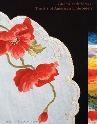 The Art of American Embroidery