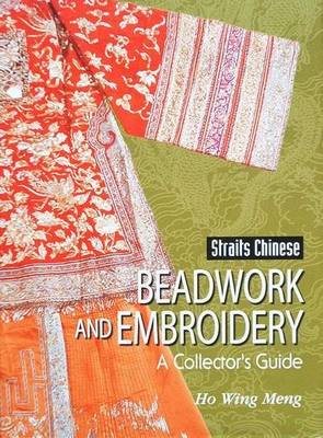 Straits Chinese: Beadwork and Embroidery