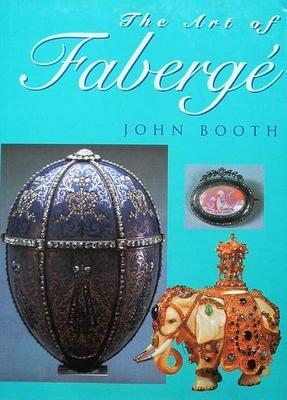 The Art of Fabergé