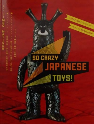 So Crazy Japanese Toys