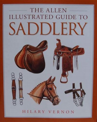 The Allen Illustrated guide to Saddlery
