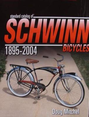 Schwinn Bicycles 1895 - 2004
