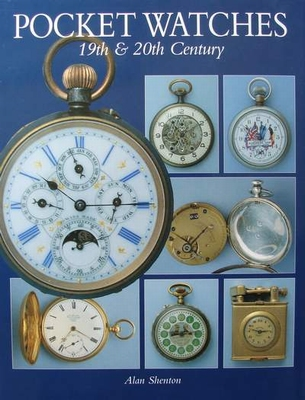 Pocket Watches 19th & 20th Century