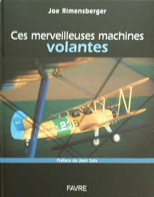Ces merveilleuses machines volantes