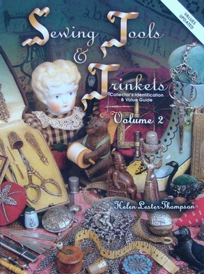 Sewing Tools & Trinkets with Price Guide