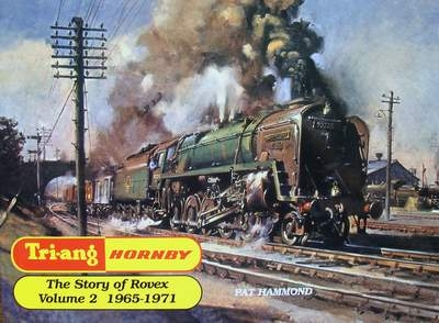 Tri-ang - Hornby The Story of Rovex 1965-1971 Volume 2