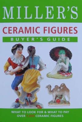 Miller's Ceramic Figures - Price Guide