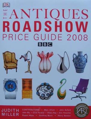 The Antique Roadshow Price Guide 2008