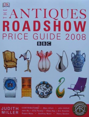 The Antique Roadshow Price Guide 2008