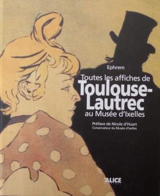 Toutes les Affiches de Toulouse Lautrec au Musée d'Ixelles
