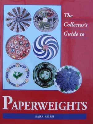 The Collector's Guide to Paperweights