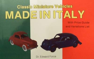 Classic miniature vehicles: made in Italy with price guide