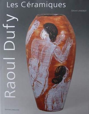 Raoul Dufy - Les Céramiques