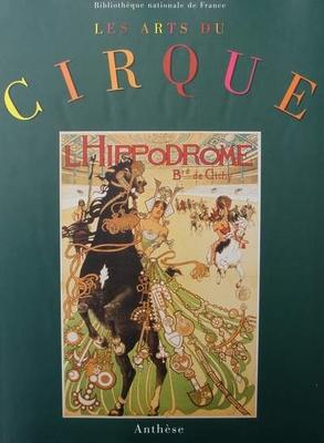Les arts du Cirque au 19e siècle