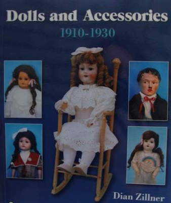 Dolls and Accessories 1910-1930 with Price Guide