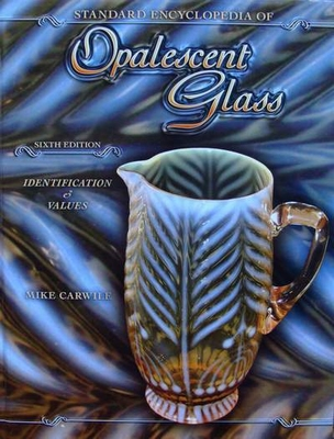 Encyclopedia of Opalescent Glass