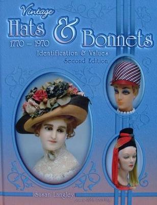 Vintage Hats & Bonnets 1770-1970