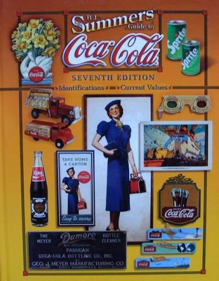 B.J. Summers Guide to Coca-Cola Seventh Edition