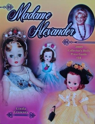 Madame Alexander 2009 Collector's Dolls Price Guide