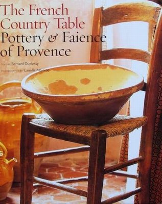The French Country Table Pottery & Faience of Provence