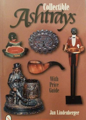 Collectible ashtrays with price guide