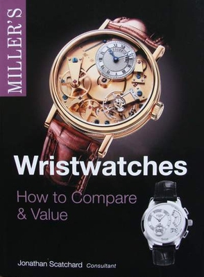 Miller's Wristwatches - How to Compare & Value