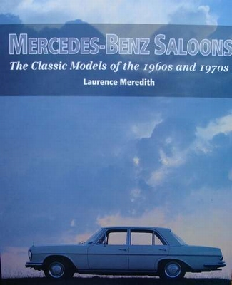 Mercedes-Benz Saloons of the 1960s & 1970s
