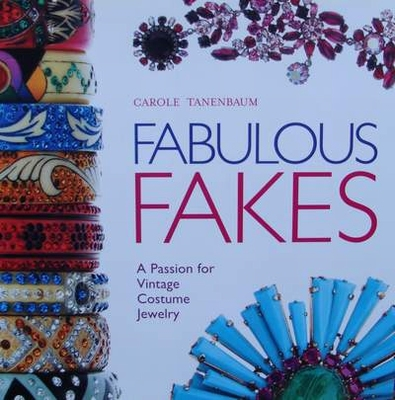 Fabulous Fakes - A Passion for Vintage Costume Jewelry