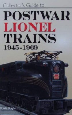 Collector's Guide to Postwar Lionel Trains 1945-1969
