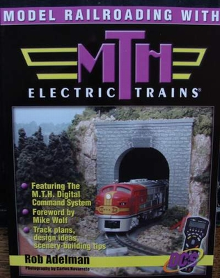Model Railroading with MTH Electric Trains