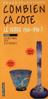 Combien ca cote: Le verre 1900-1930