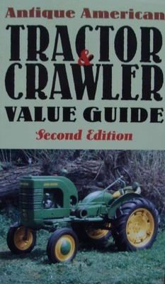 Book : Antique American Tractor & Crawler Value Guide