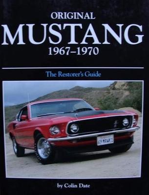 Original Mustang 1967 - 1970