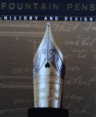 Fountain Pens - History and Design