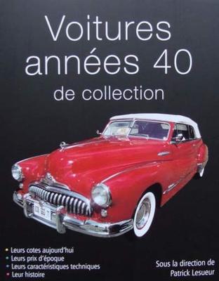 Voitures années 40 de collection