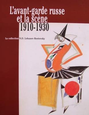 L'avant-garde Russe et la scène 1910-1930