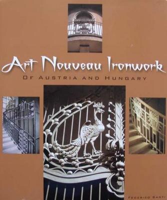 Art Nouveau Ironwork of Austria & Hungary
