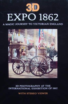 3D Expo 1862 - A magic journey to Victorian England