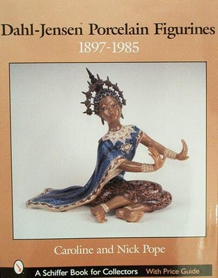 Dahl - Jensen Porcelain Figurines 1897-1985 with price guide