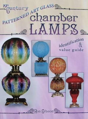 19th Century Chamber Lamps - Price Guide
