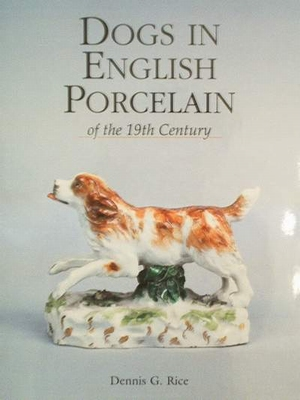 Dogs in English Porcelain