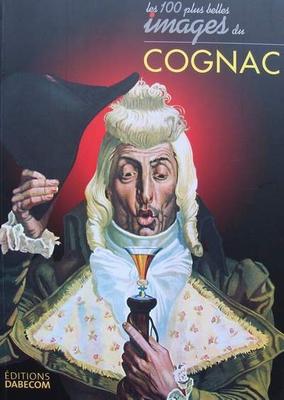 Les 100 plus belles images du Cognac
