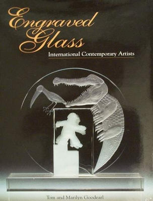Engraved Glass International Contemporary Artists