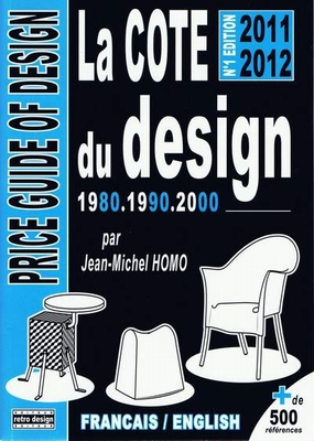 La Cote du Design 1980 - 1990 - 2000 - edition 2011-12