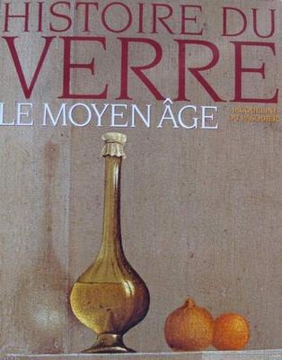Histoire du Verre - Le moyen âge