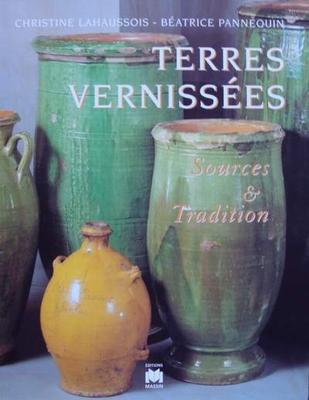 Terres Vernissées - Sources & Tradition