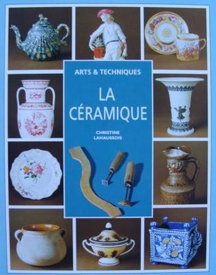 Arts & Techniques - La Céramique